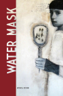 Water Mask (The Alaska Literary Series) Cover Image