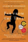 Far From the Tree: Parents, Children and the Search for Identity Cover Image