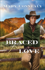 Braced for Love (Brothers in Arms #1) Cover Image