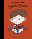 Ayrton Senna (Little People, BIG DREAMS #49) Cover Image