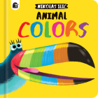 Animal Colors (Nikolas Ilic's First Concepts) Cover Image