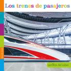 Los Trenes de Pasajeros (Semillas del Saber) Cover Image