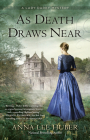 As Death Draws Near (Lady Darby Mysteries #5) Cover Image