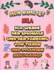 Mein Name ist Nela Ich werde der Spionage und der Färbung von Tieren und Pflanzen beschuldigt: Ein perfektes Geschenk für Ihr Kind - Zur Fokussierung Cover Image