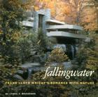 Fallingwater: Frank Lloyd Wright's Romance with Nature Cover Image