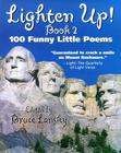 Lighten Up! #2: 101 More Funny Little Poems Cover Image