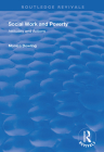 Social Work and Poverty: Attitudes and Actions (Routledge Revivals) Cover Image