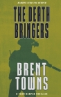 The Death Bringers: A Team Reaper Thriller Cover Image