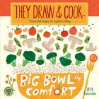 They Draw & Cook 2020 Wall Calendar: Illustrated Recipes for Inspired Cooking Cover Image