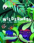 Wilderness: Earth's Amazing Habitats Cover Image
