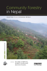 Community Forestry in Nepal: Adapting to a Changing World (Earthscan Forest Library) Cover Image