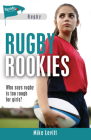 Rugby Rookies (Lorimer Sports Stories) Cover Image