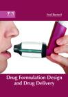 Drug Formulation Design and Drug Delivery Cover Image