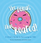 The Donut That Roared: A Child's Guide to Surviving an MRI Cover Image