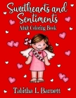Sweethearts and Sentiments Adult Coloring Book: Valentine's Day coloring book including hearts, flowers, butterflies, cute little kids and more! Cover Image