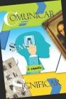 Comunicar sem Significar: Arte e Linguística Cover Image