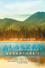 Alaskan Wilderness Adventure: Book 1 Cover Image