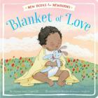 Blanket of Love (New Books for Newborns) Cover Image