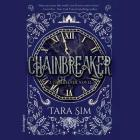 Chainbreaker Lib/E (Timekeeper Trilogy #2) Cover Image