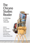 The Chicano Studies Reader: An Anthology of Aztlán, 1970-2019 Cover Image