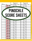 Pinochle Score Sheets: Book of 120 Score Sheet Pages For Pinochle - Pinochle Score Sheets - Pinochle Score Cards Cover Image