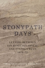 Stonypath Days: Letters Between Ian Hamilton Finlay and Stephen Bann 1970-72 Cover Image