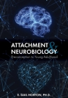 Attachment and Neurobiology: Preconception to Young Adulthood Cover Image
