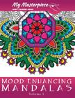 My Masterpiece Adult Coloring Books: Mood Enhancing Mandalas Cover Image