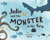 Julie and the Monster in the Sea Cover Image