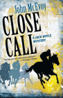Close Call: A Jack Doyle Mystery Cover Image