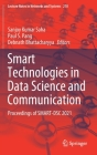 Smart Technologies in Data Science and Communication: Proceedings of Smart-Dsc 2021 (Lecture Notes in Networks and Systems #210) Cover Image