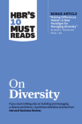 Hbr's 10 Must Reads on Diversity (with Bonus Article Making Differences Matter: A New Paradigm for Managing Diversity by David A. Thomas and Robin J. Cover Image