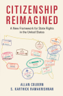 Citizenship Reimagined: A New Framework for State Rights in the United States Cover Image