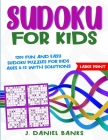 Sudoku for Kids: 1200 Fun and Easy Sudoku Puzzles for Kids Ages 8-12 with Solutions. Large Print Cover Image