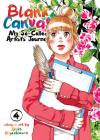 Blank Canvas: My So-Called Artist's Journey (Kakukaku Shikajika) Vol. 4 Cover Image