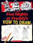 How to Draw Five Nights at Freddy's: An AFK Book Cover Image