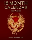 18 Month Calendar for Writers: June 2021 through Dec 2022 Cover Image
