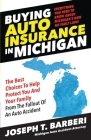 Buying Auto Insurance in Michigan: Everything You Need to Know About Michigan's New No Fault Laws Cover Image