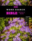 100 Word Search Bible Puzzle Book Large Print: Brain Challenging Bible Puzzles For Hours Of Fun Cover Image