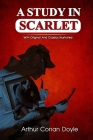 A Study in Scarlet: Complete With Original And Classics Illustrated Cover Image
