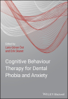 Cognitive Behavioral Therapy for Dental Phobia and Anxiety Cover Image