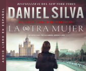 La Otra Mujer (the Other Woman): Una Novela (a Novel) (Gabriel Allon #8) Cover Image