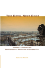 The Devil Next Door: Toward a Literary and Psychological Definition of Human Evil Cover Image