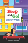 Stop and Go!/Pare y Vaya! Cover Image