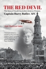 The Red Devil: The story of South Australian aviation pioneer, Captain Harry Butler, AFC Cover Image