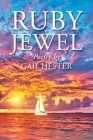 Ruby Jewel: Poetry by Gail Hester Cover Image