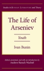 The Life of Arseniev: Youth (Studies in Russian Literature and Theory) Cover Image