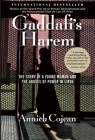 Gaddafi's Harem: The Story of a Young Woman and the Abuses of Power in Libya Cover Image