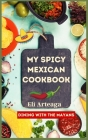 My Spicy Mexican Cookbook Cover Image