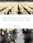 Jiddu Krishnamurti and David Bohm: Explorers of the Mind Cover Image
